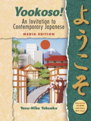 Yookoso! An Invitation To Contemporary Japanese