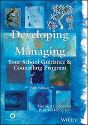 Developing And Managing Your School Guidance And Counseling Programs