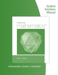 Student Solutions Manual For Waner/Costenoble's Finite Mathematics