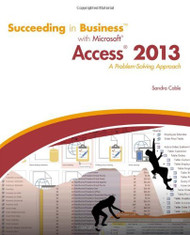Succeeding In Business With Microsoft Access 2013