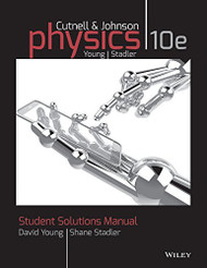 Solutions Manual To Accompany Physics