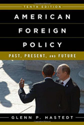 American Foreign Policy Past Present Future