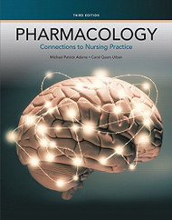 Pharmacology Connections To Nursing Practice