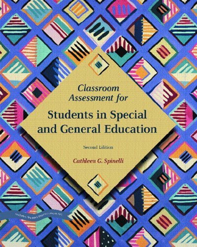 Modern Classroom Assessment Book ~ Classroom assessment for students in special and general