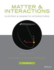 Matter And Interactions Volume 2