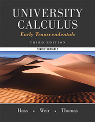 University Calculus Early Transcendentals Single Variable