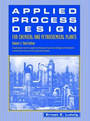 Applied Process Design For Chemical And Petrochemical Plants Volume 3