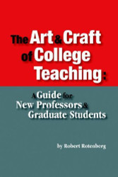 Art And Craft Of College Teaching