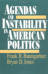 Agendas And Instability In American Politics