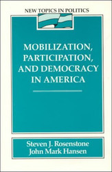 Mobilization Participation And Democracy In America