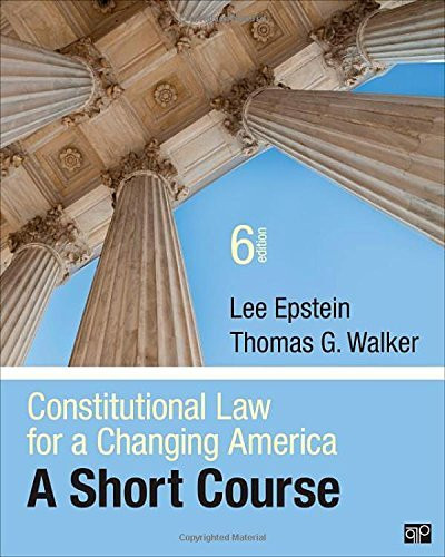Constitutional Law For A Changing America A Short Course