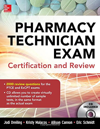 Pharmacy Technician Exam Certification And Review by Jodi Dreiling