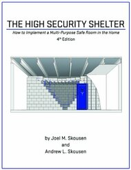 High Security Shelter - How To Implement A Multi-Purpose Safe Room In The Home