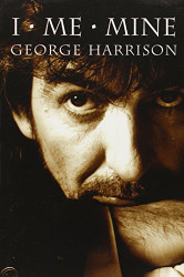 I Me Mine by George Harrison