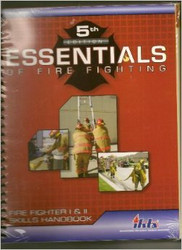 Essentials Of Fire Fighting Fire Fighter I and II Skills Handbook.