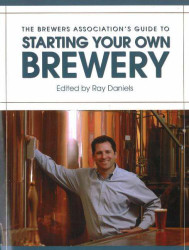 Brewers Association's Guide To Starting Your Own Brewery
