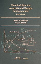 Chemical Reactor Analysis And Design Fundamentals