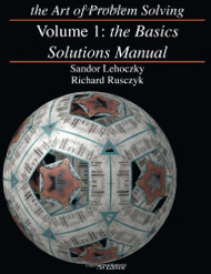 The Art Of Problem Solving Volume 1 by Sandor Lehoczky