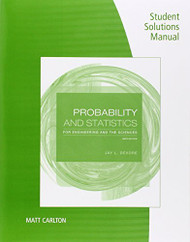 Student Solutions Manual For Devore's Probability And Statistics For Engineering And The Sciences