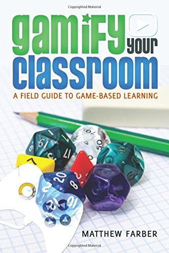 Gamify Your Classroom