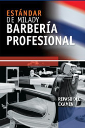 Spanish Translated Exam Review For Milady's Standard Professional Barbering