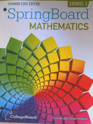 Springboard Mathematics Common Core Edition Course 2