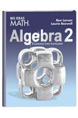 Larson Big Ideas Algebra 2 Common Core