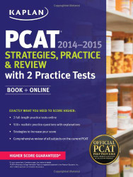 Kaplan Pcat 2014-2015 Strategies Practice And Review With 2 Practice Tests