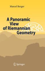 Panoramic View Of Riemannian Geometry
