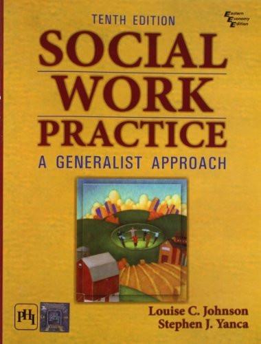Social Work Practice - A Generalist Approach
