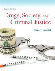 Drugs Society And Criminal Justice