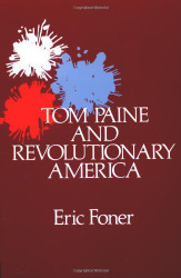 Tom Paine And Revolutionary America