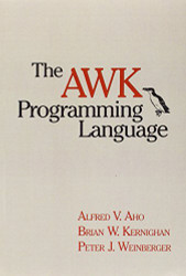 Awk Programming Language by Alfred Aho