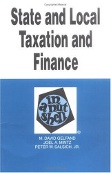 State And Local Taxation And Finance In A Nutshell