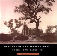 Wonders Of The African World by Henry Louis Gates