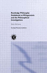 Routledge Guidebook To Wittgenstein's Philosophical Investigations