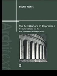Architecture Of Oppression