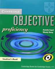 Objective Proficiency Student's Book by Annette Capel