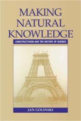 Making Natural Knowledge by Jan Golinski