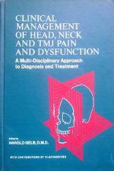 Clinical Management of Head Neck and Tmj Pain and Dysfunction