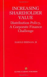 Increasing Shareholder Value by Harold Bierman