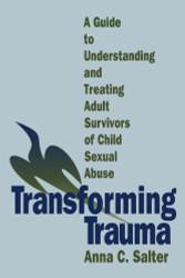 Transforming Trauma