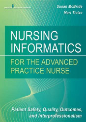 Nursing Informatics for the Advanced Practice Nurse