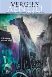 Vergil's Aeneid by Barbara Weiden Boyd