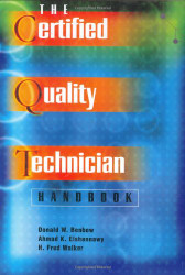 Certified Quality Technician Handbook by Donald Benbow