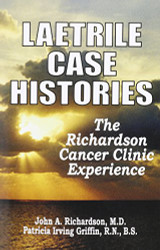 Laetrile Case Histories The Richardson Cancer Clinic Experience