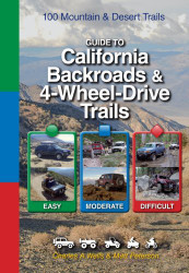 Guide To Northern California Backroads and 4-Wheel Drive Trails