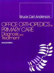 Office Orthopedics For Primary Care