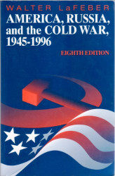 America Russia And The Cold War 1945-1996