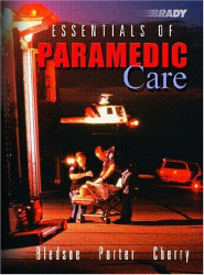 Essentials Of Paramedic Care - Bryan Bledsoe